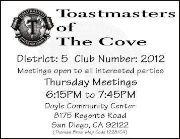Toastmasters of the Cove, Meetings every Thursday (except holidays) starting at 6:30PM
